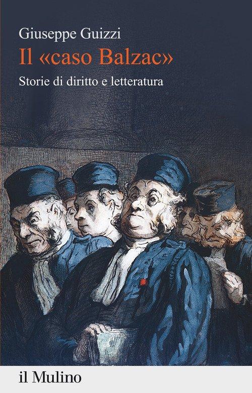 Il «caso Balzac». Storie di diritto e letteratura
