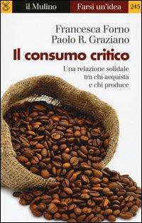 Il consumo critico. Una relazione solidale tra chi acquista e chi produce