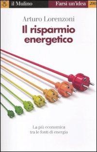 Il risparmio energetico. La più economica tra le fonti di energia