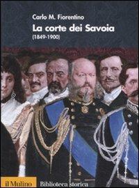 La corte dei Savoia (1849-1900)