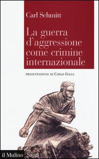 La guerra d'aggressione come crimine internazionale