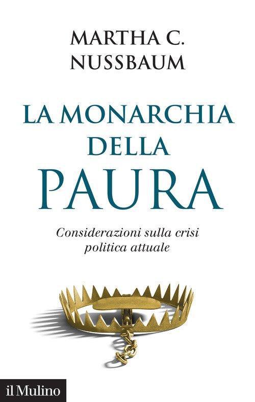 La monarchia della paura. Considerazioni sulla crisi politica attuale