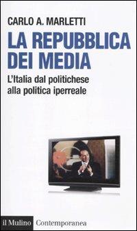 La repubblica dei media
