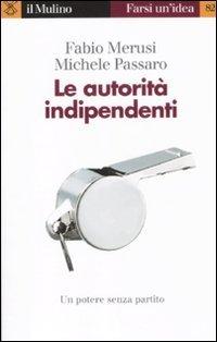Le autorità indipendenti