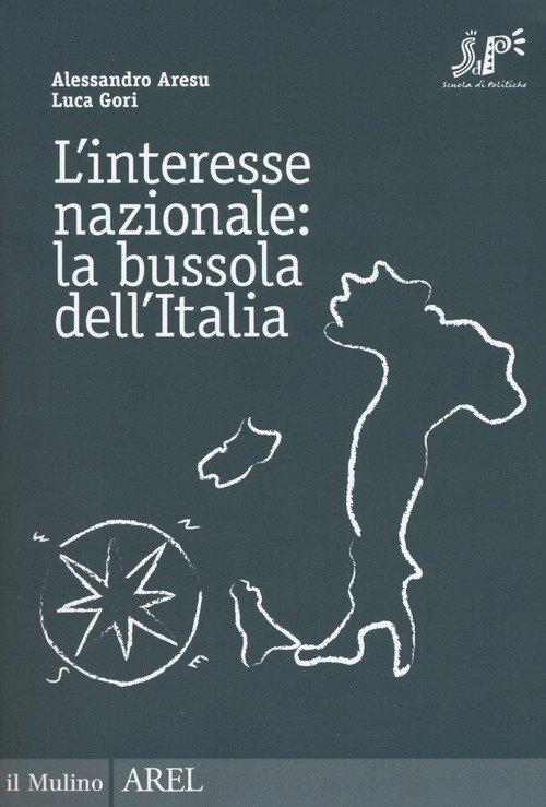 L'interesse nazionale: la bussola dell'Italia