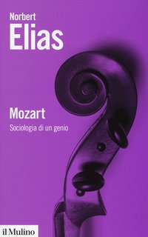 Mozart. Sociologia di un genio