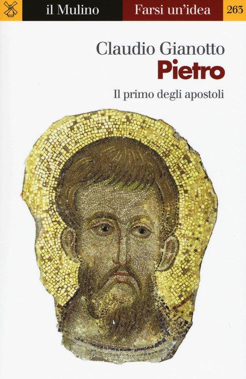 Pietro. Il primo degli apostoli