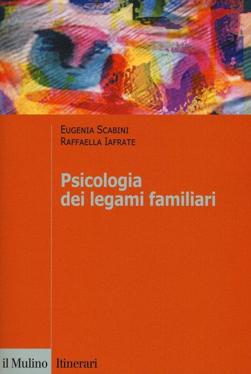 Psicologia dei legami familiari