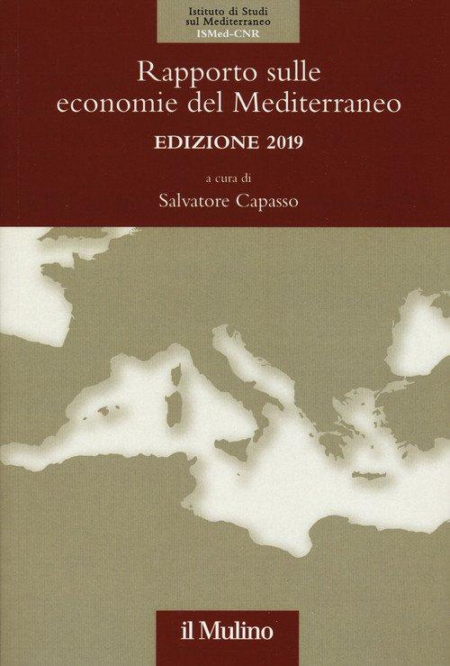 Rapporto sulle economie del Mediterraneo 2019