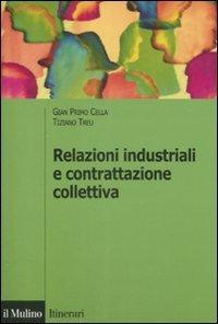Relazioni industriali e contrattazione collettiva