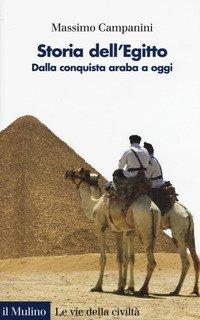 Storia dell'Egitto. Dalla conquista araba a oggi