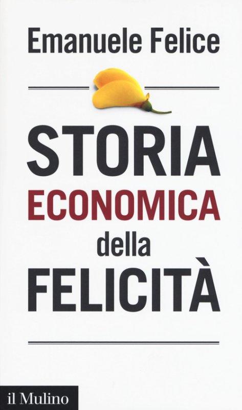 Storia economica della felicità