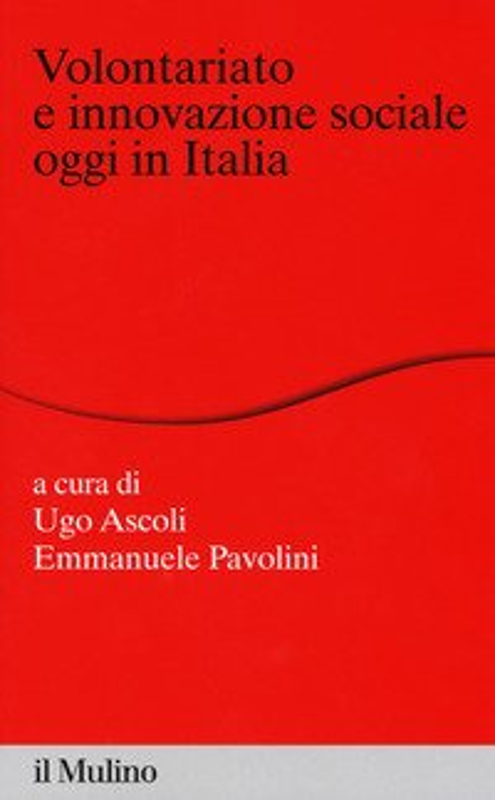 Volontariato e innovazione sociale oggi in italia