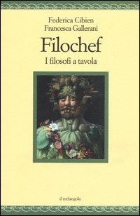 Filochef. I filosofi a tavola