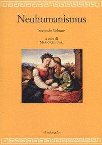 Neuhumanismus. Pedagogie e culture del Neoumanesimo tedesco tra '700 e '800