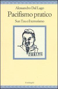 Pacifismo pratico. Sun Tzu e il terrorismo