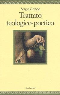 Trattato teologico- poetico