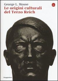 Le origini culturali del Terzo Reich