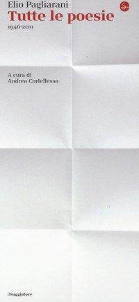Tutte le poesie 1946-2011