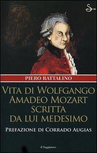 Vita di Wolfgango Amadeo Mozart scritta da lui medesimo
