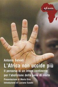L'Africa non uccide più. Il percorso di un intero continente per l'abolizione della pena di morte