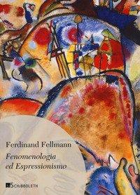 Fenomenologia ed espressionismo