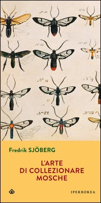 L'arte di collezionare mosche