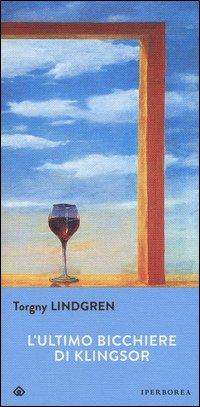 L'ultimo bicchiere di Klingsor