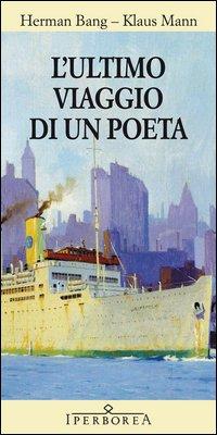 L'ultimo viaggio di un poeta