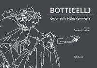 Botticelli. Quadri dalla Divina Commedia