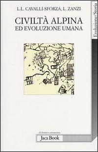 Civiltà alpina ed evoluzione umana