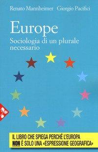 Europe. Sociologia di un plurale passato