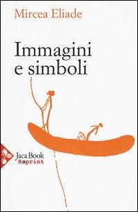 Immagini e simboli. Saggi sul simbolismo magico-religioso