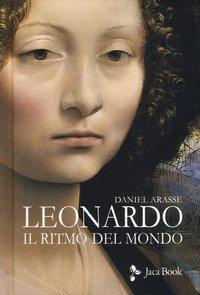 Leonardo. Il ritmo del mondo