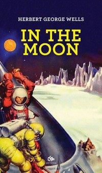 In the moon. Ediz. italiana