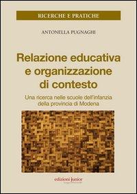 Relazione educativa e organizzazione di contesto. Una ricerca nella scuola dell'infanzia della provincia di Modena