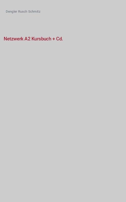 Netzwerk A2 Kursbuch + Cd.