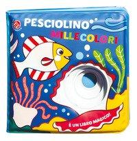 Pesciolino millecolori