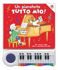 Un pianoforte tutto mio