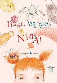Basta bugie, Nina!