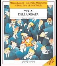 Yoga della risata. Ridere per vivere meglio