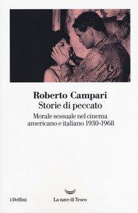Storie di peccato. Morale sessuale nel cinema americano e italiano (1930-1968)