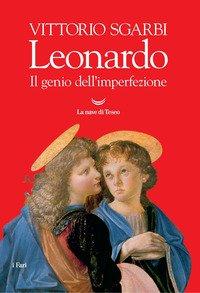 Leonardo. Il genio dell'imperfezione