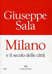 Milano e il secolo delle città