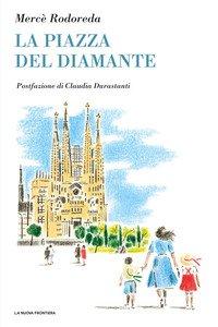 La piazza del Diamante