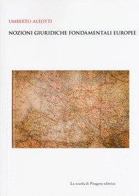 Nozioni giuridiche fondamentali europee