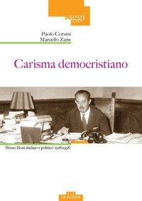 Carisma democristiano. Bruno Boni sindaco e politico (1918-1998)