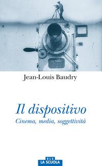 Dispositivo. Cinema, Media, Soggettivita`