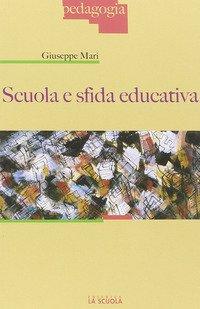 Scuola e sfida educativa