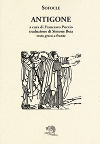 Antigone. Testo greco a fronte